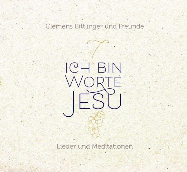 Ich bin - Worte Jesu (CD)