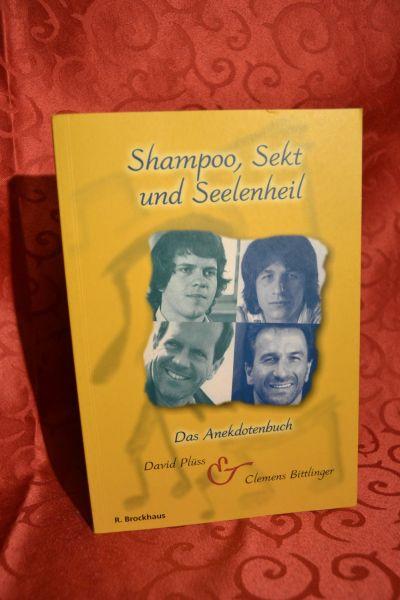 Buch - Shampoo, Sekt und Seelenheil