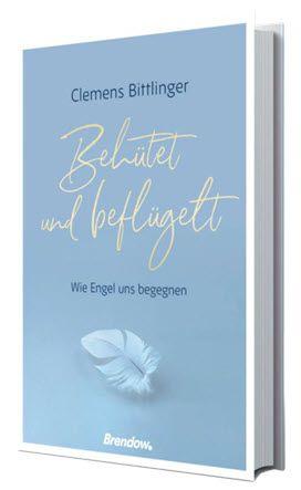 Buch - Behütet und beflügelt - wie Engel uns begegnen