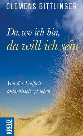 Buch - Da, wo ich bin, da will ich sein!
